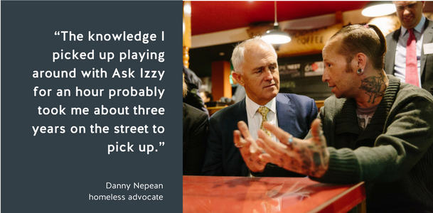 """The knowledge I picked up playing around with Ask Izzy for an hour probably took me about three years on the street to pick up,"" Danny Nepean, homeless advocate"