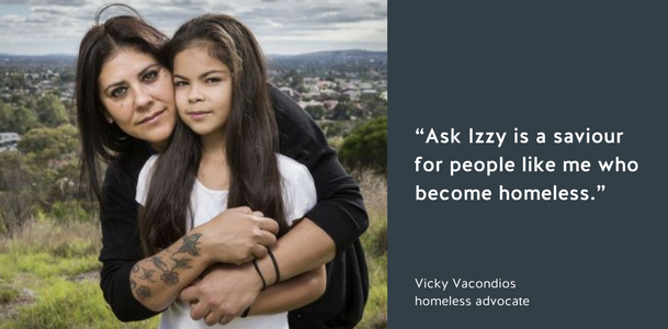 """Ask Izzy is a saviour for people like me who become homeless,"" Vicky Vacondios, homeless advocate"